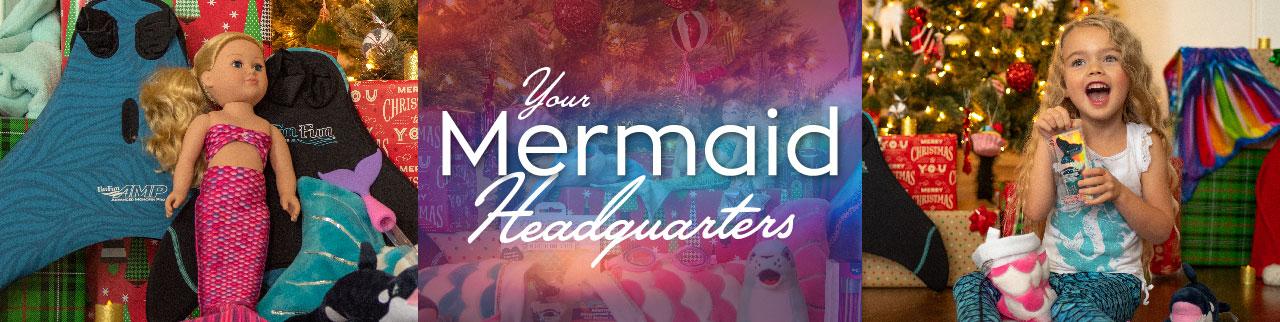 Your Mermaid Headquarters